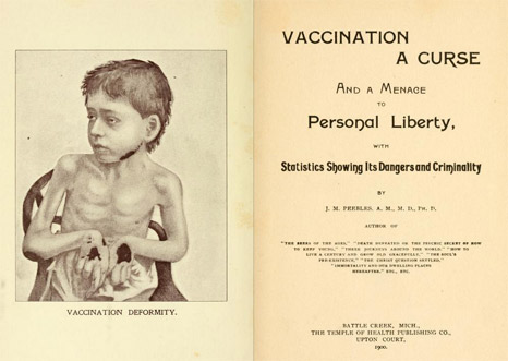 'Vaccination: A Curse and a Menace to Personal Liberty'